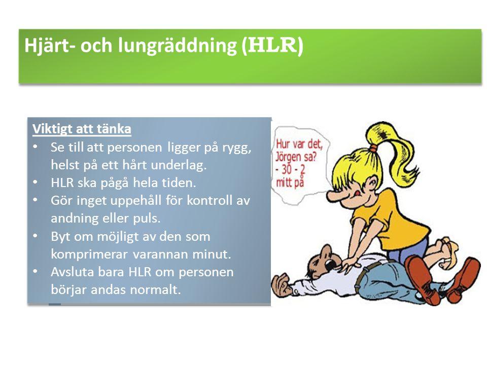 Hjärt- och lungräddning (HLR)