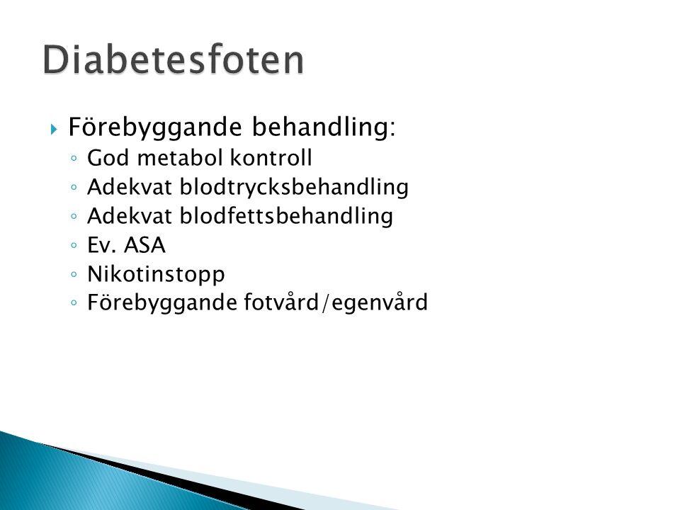 Diabetesfoten Förebyggande behandling: God metabol kontroll