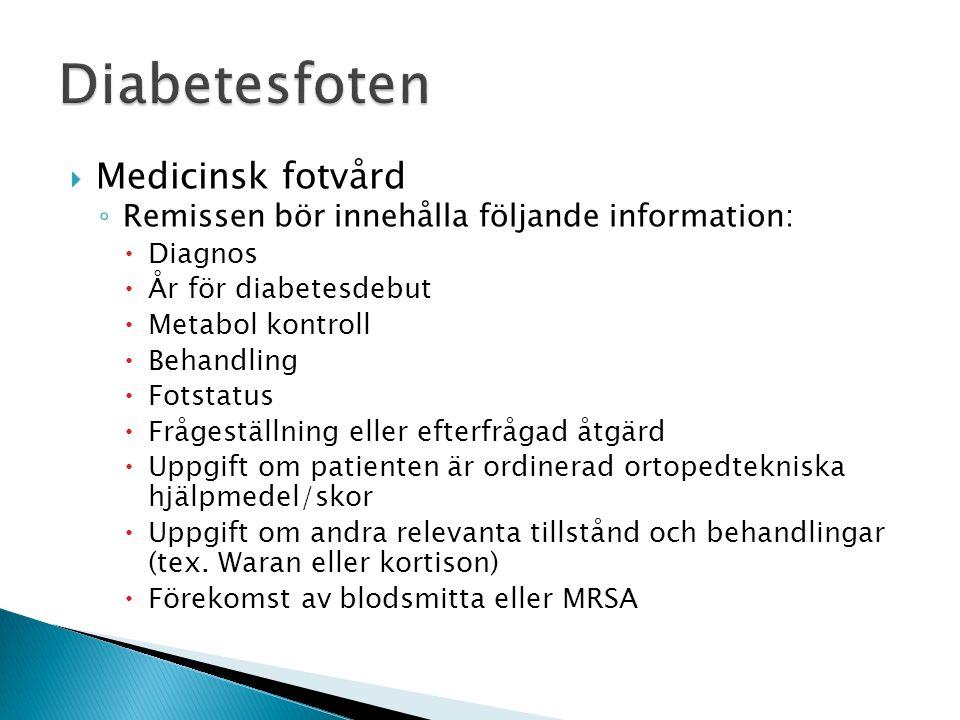 Diabetesfoten Medicinsk fotvård