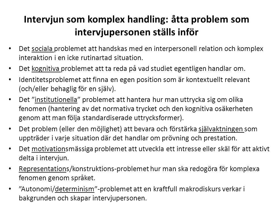 Intervjun som komplex handling: åtta problem som intervjupersonen ställs inför