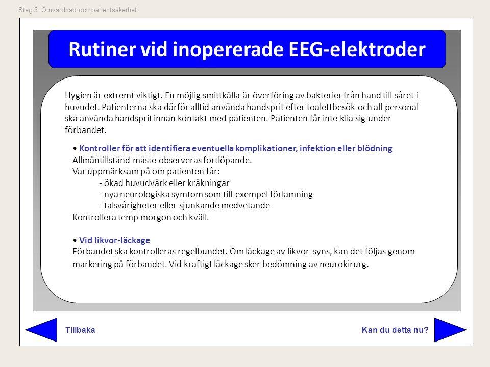 Rutiner vid inopererade EEG-elektroder