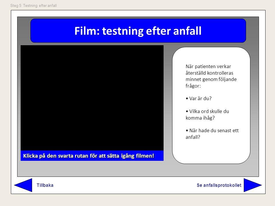 Film: testning efter anfall