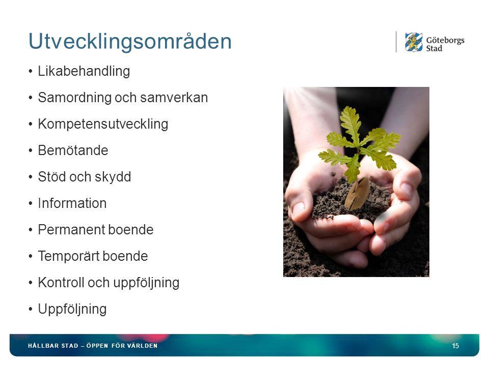 Utvecklingsområden Likabehandling Samordning och samverkan