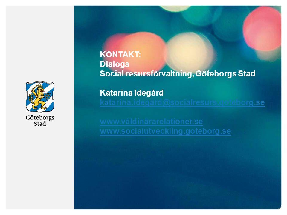 KONTAKT: Dialoga Social resursförvaltning, Göteborgs Stad