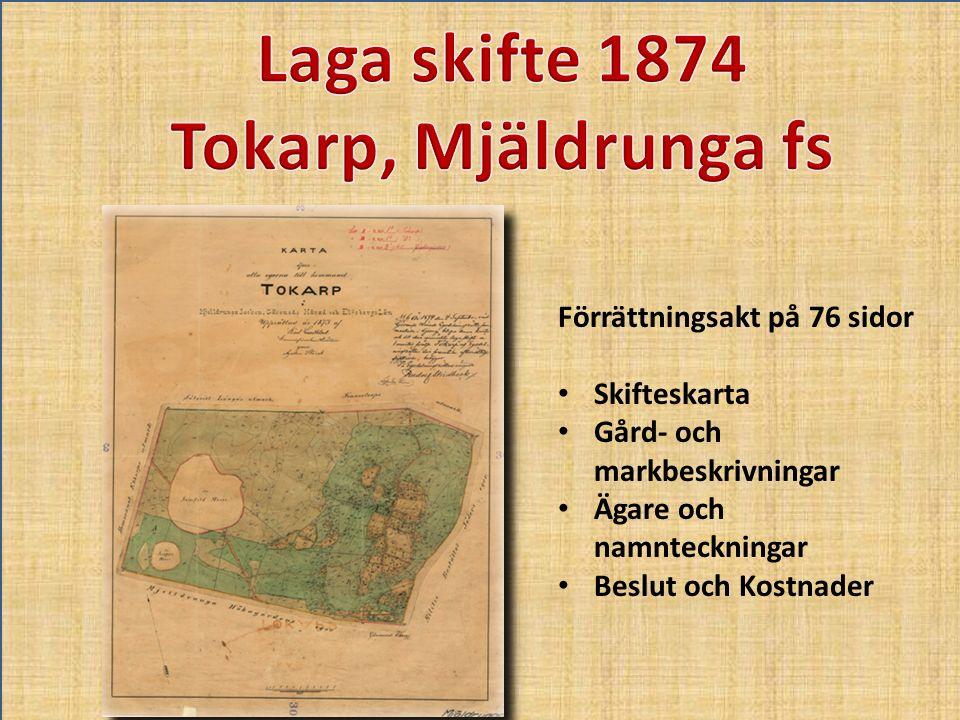 Laga skifte 1874 Tokarp, Mjäldrunga fs
