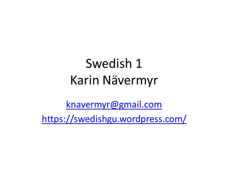 Swedish 1 Karin Nävermyr