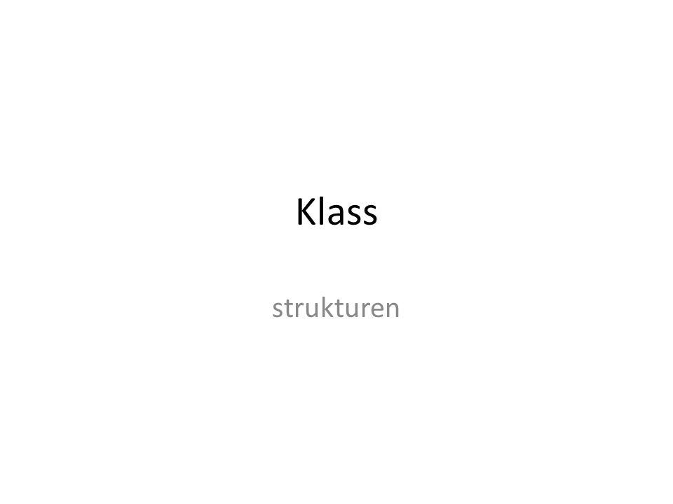 Klass strukturen