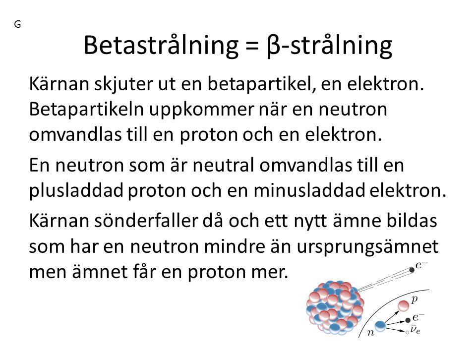 Betastrålning = β-strålning