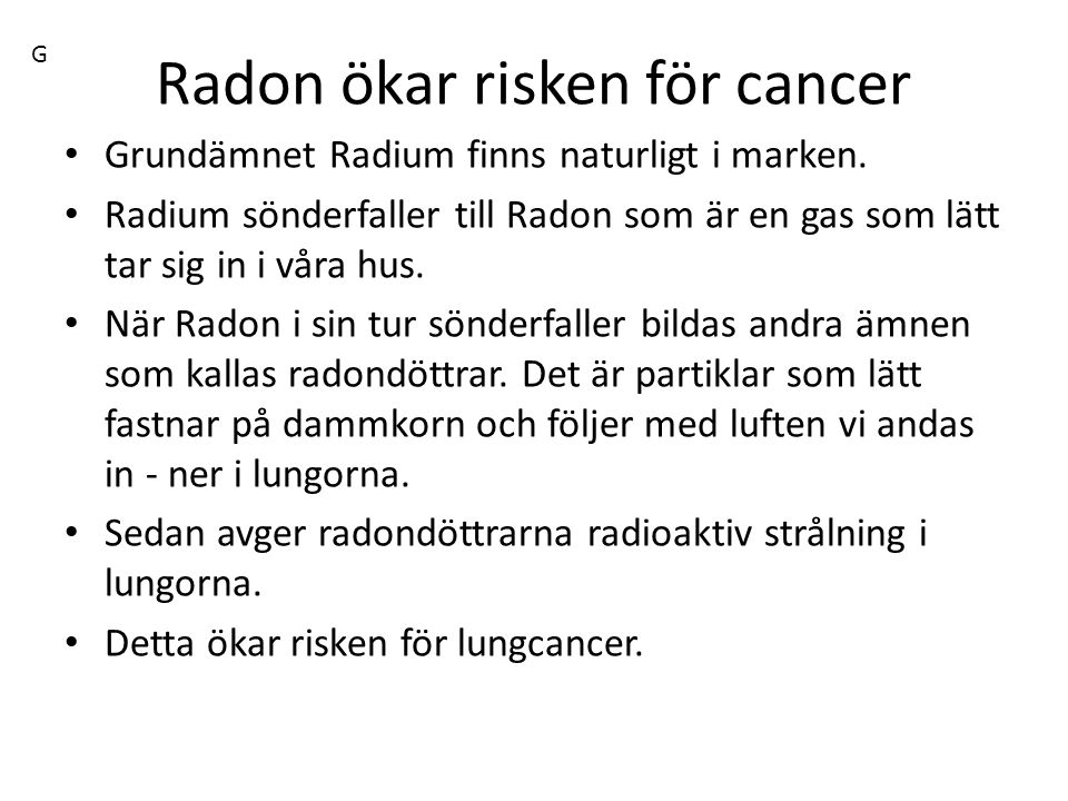 Radon ökar risken för cancer