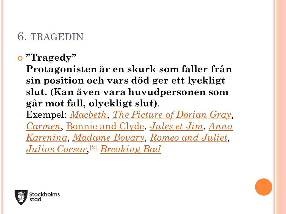 6. tragedin