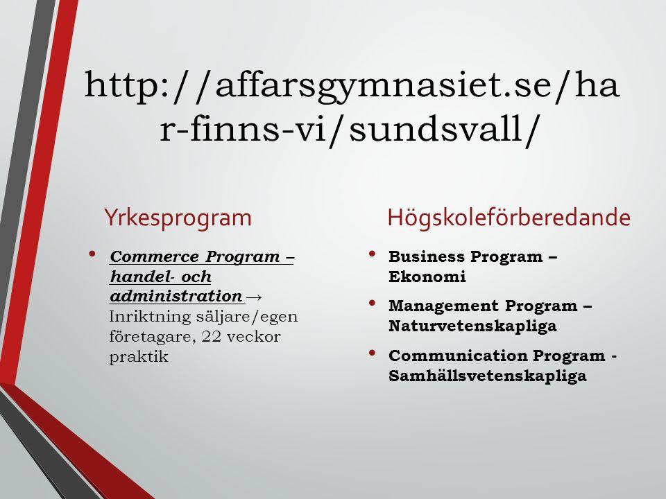 http://affarsgymnasiet.se/har-finns-vi/sundsvall/ Yrkesprogram