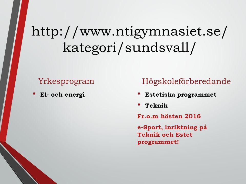 http://www.ntigymnasiet.se/kategori/sundsvall/ Högskoleförberedande