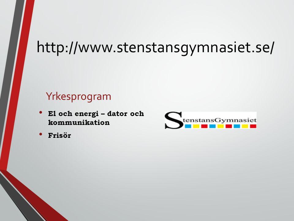 http://www.stenstansgymnasiet.se/ Yrkesprogram