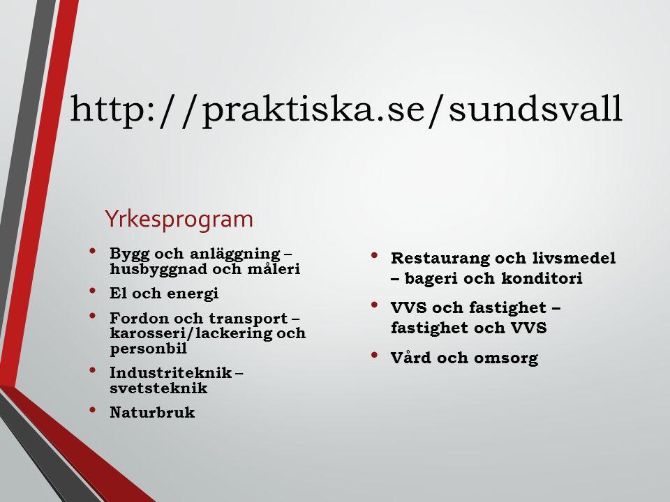 http://praktiska.se/sundsvall Yrkesprogram