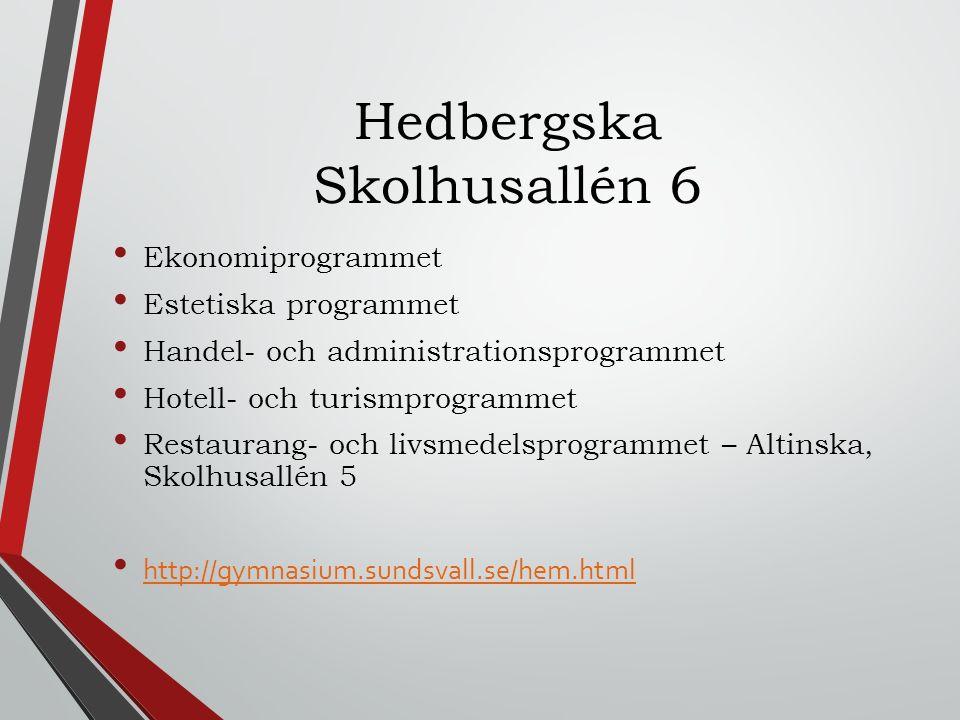 Hedbergska Skolhusallén 6