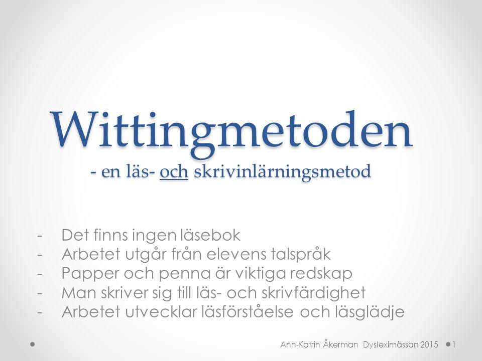 Wittingmetoden - en läs- och skrivinlärningsmetod