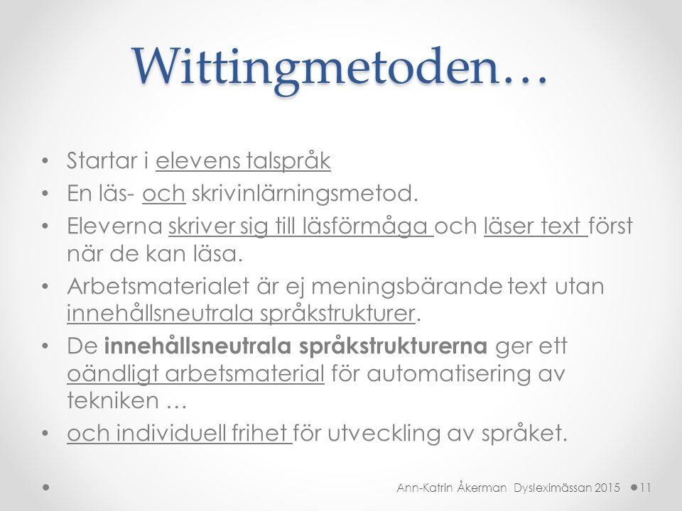 Wittingmetoden… Startar i elevens talspråk