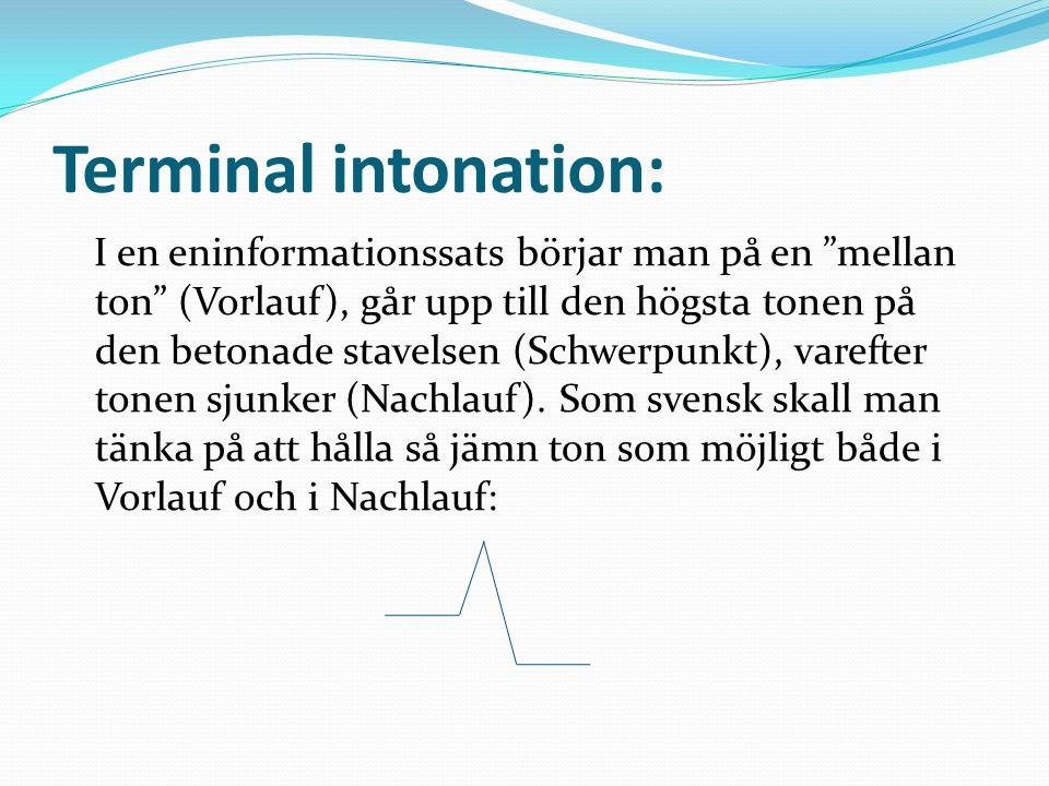 Terminal intonation: