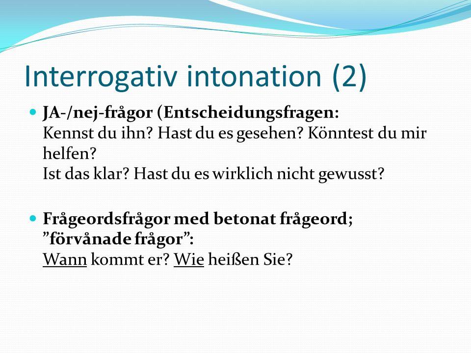 Interrogativ intonation (2)