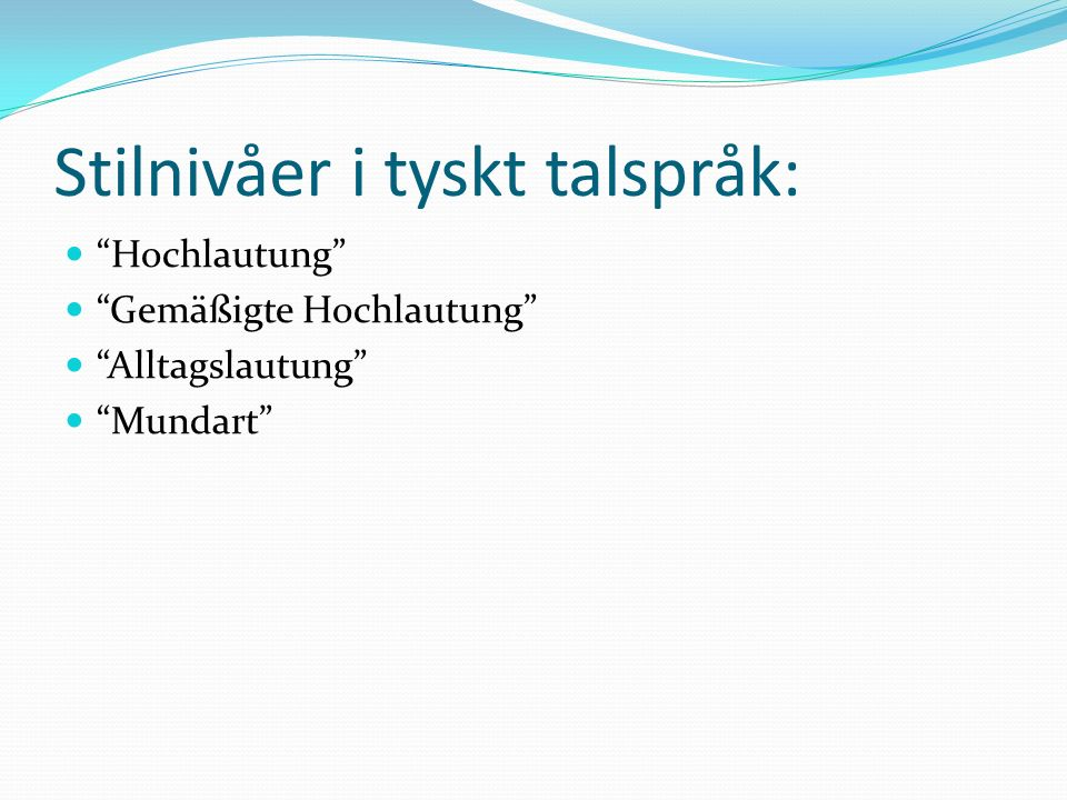 Stilnivåer i tyskt talspråk: