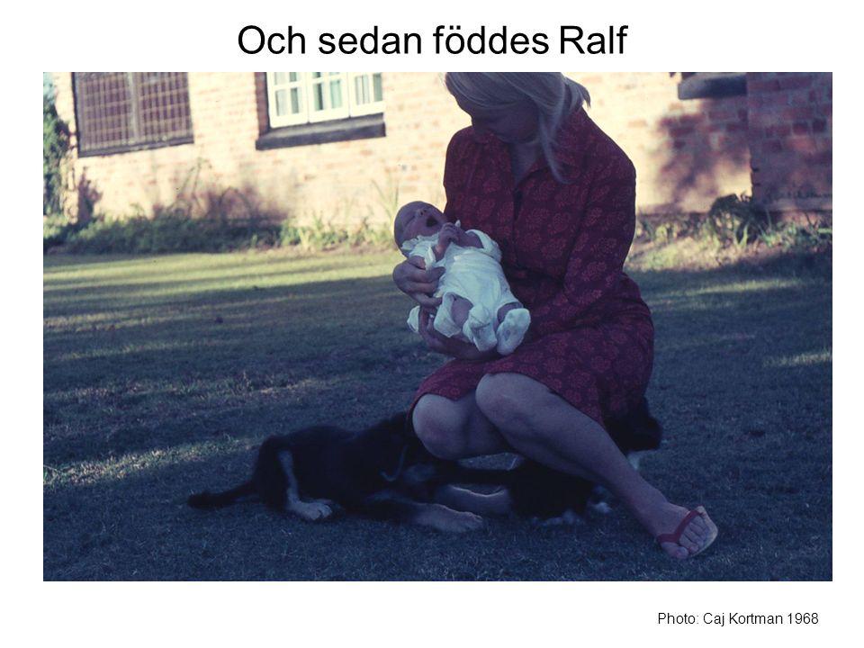 Och sedan föddes Ralf Photo: Caj Kortman 1968