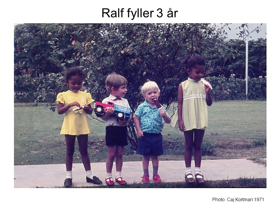 Ralf fyller 3 år Photo: Caj Kortman 1971