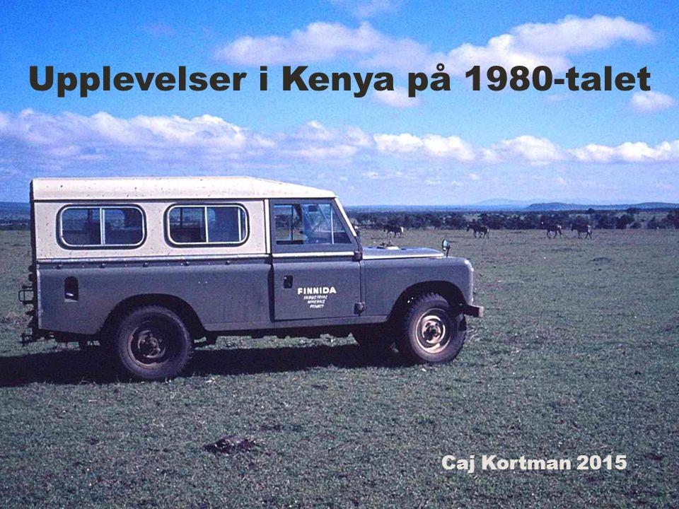 Upplevelser i Kenya på 1980-talet