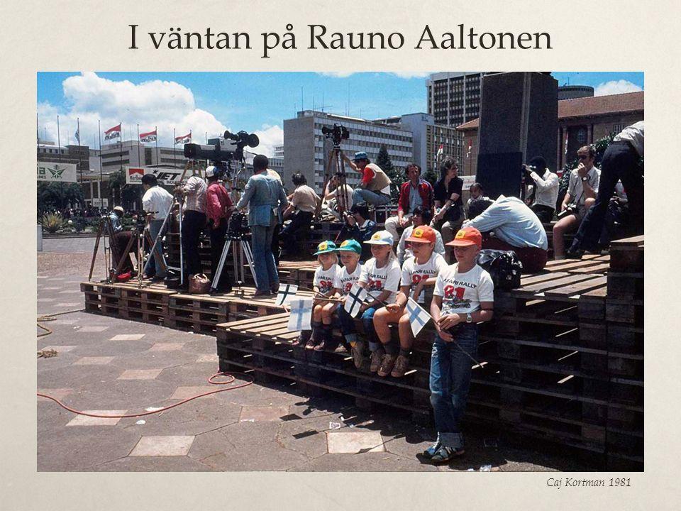 I väntan på Rauno Aaltonen
