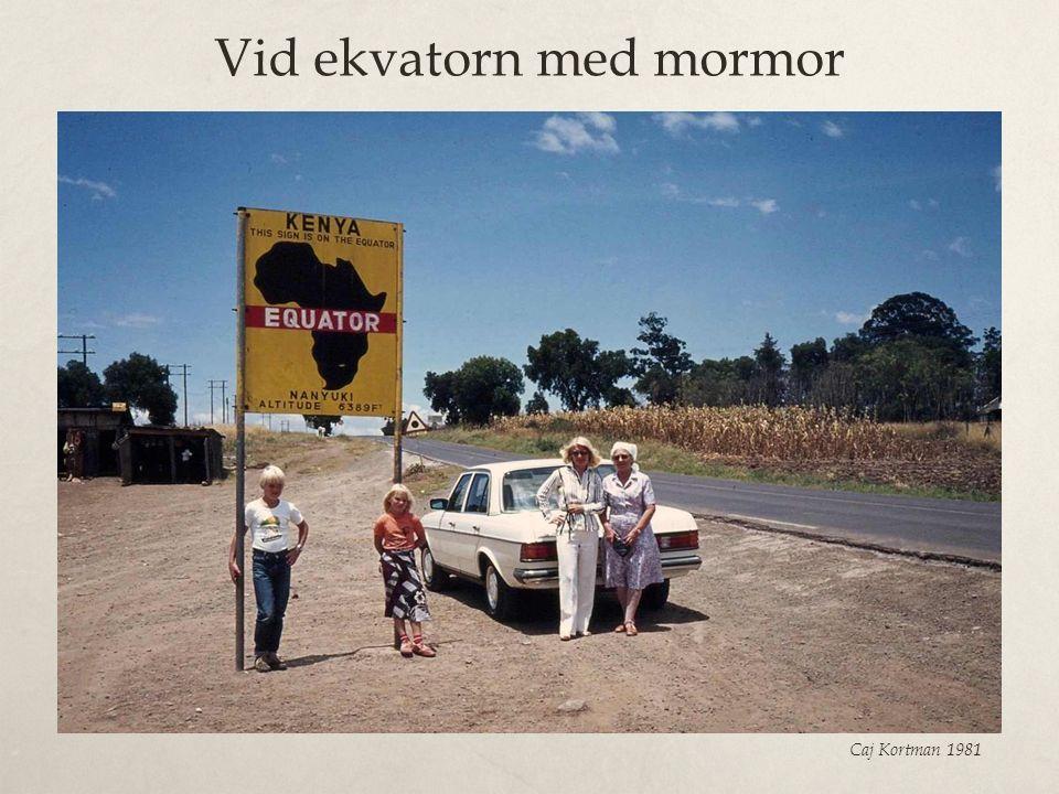 Vid ekvatorn med mormor