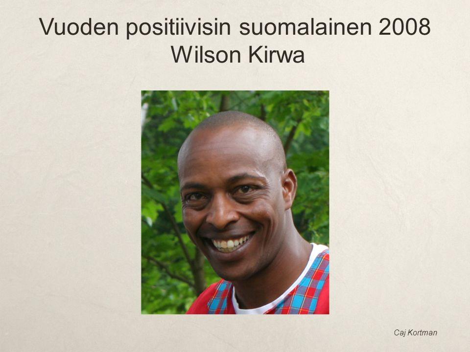 Vuoden positiivisin suomalainen 2008 Wilson Kirwa