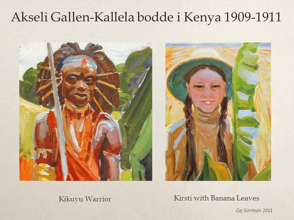 Akseli Gallen-Kallela bodde i Kenya 1909-1911