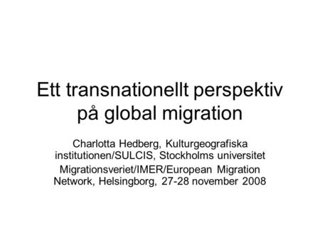 Ett transnationellt perspektiv på global migration