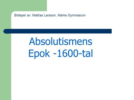 Absolutismens Epok tal