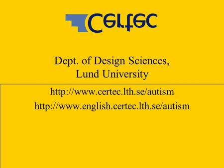 Dept. of Design Sciences, Lund University
