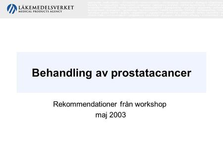 Behandling av prostatacancer