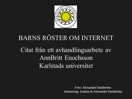BARNS RÖSTER OM INTERNET