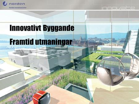 Nordic Innovation Centre