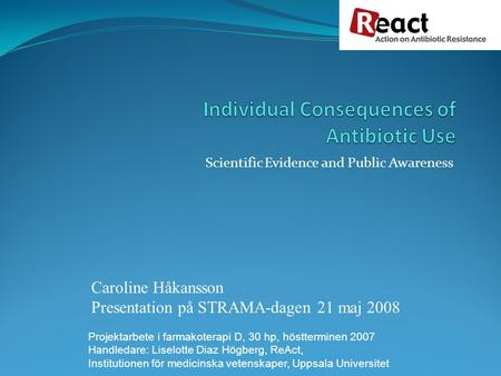 Individual Consequences of Antibiotic Use