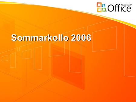 Sommarkollo 2006. PLEASE READ (hidden slide) This template uses Microsoft's corporate font, Segoe Segoe is not a standard font included with Windows,