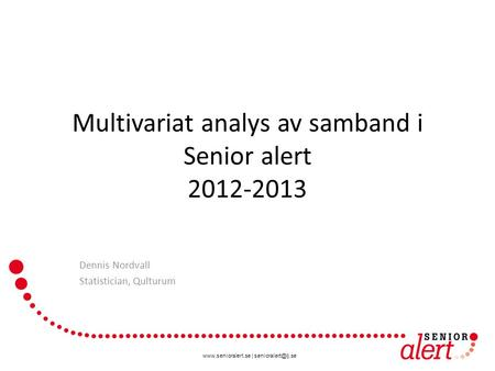 Multivariat analys av samband i Senior alert