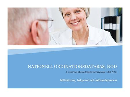 NATIONELL ORDINATIONSDATABAS, NOD