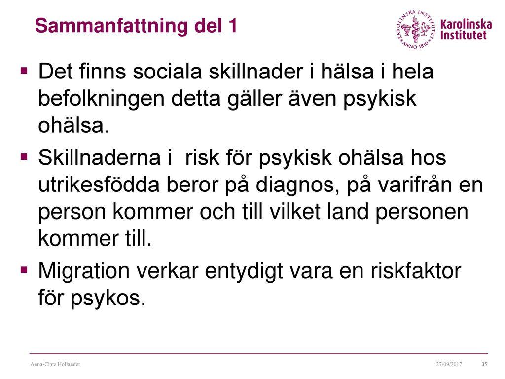 individens fysiska psykosociala och socioekonomiska situation