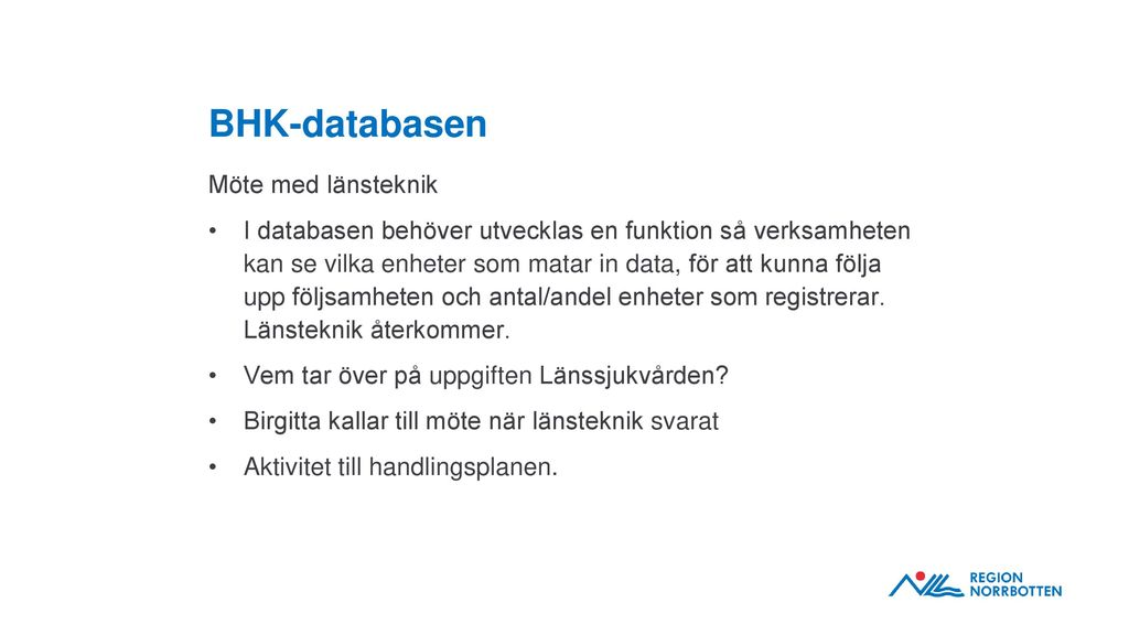 BHK-databasen Möte med länsteknik