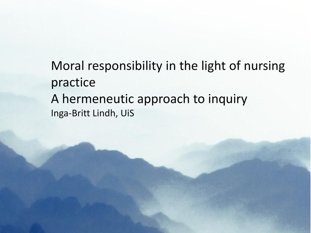 Moral responsibility in the light of nursing practice
