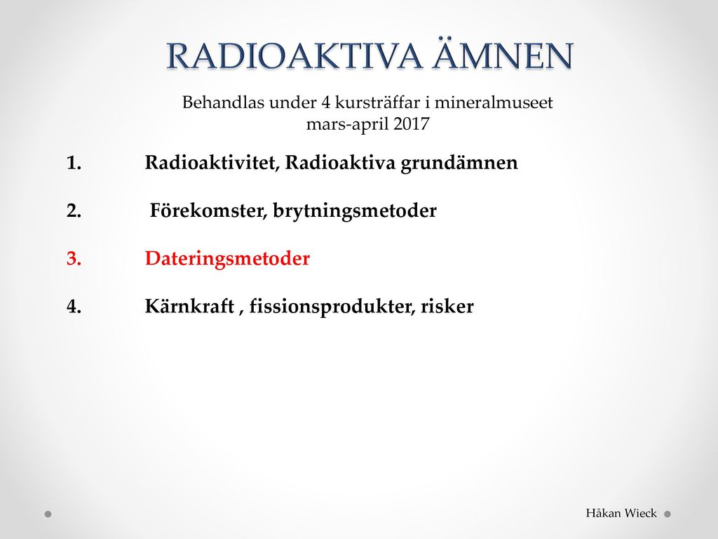 dating med hjälp av radioaktiva isotoper
