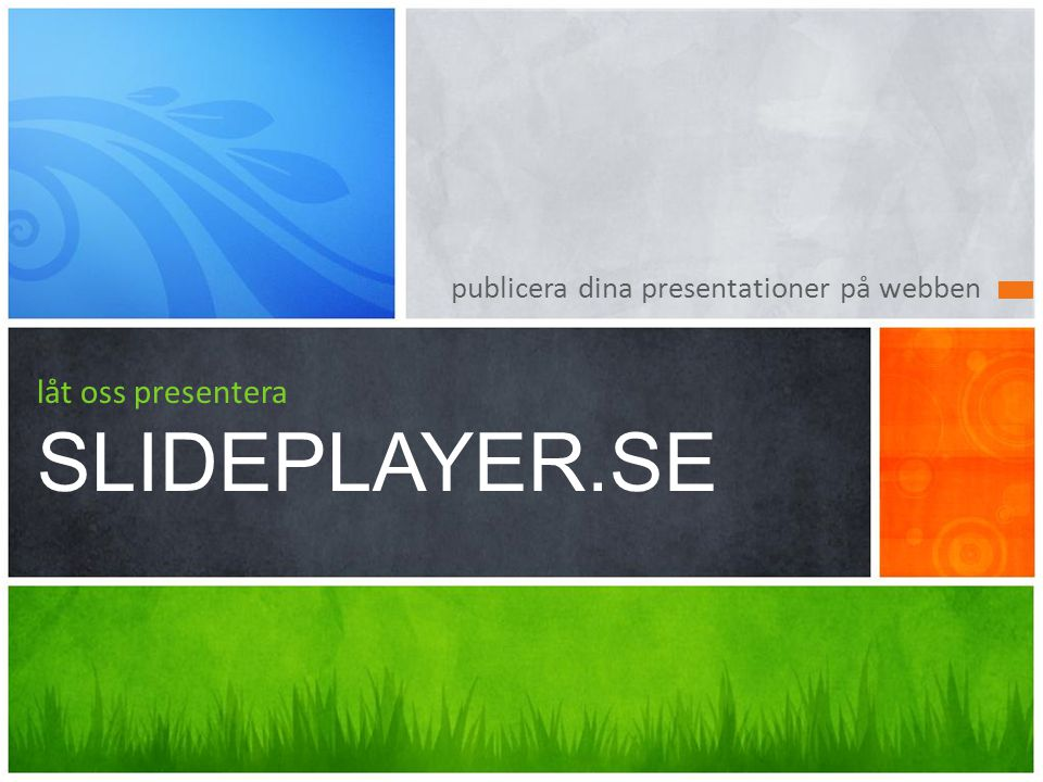 låt oss presentera SLIDEPLAYER.SE