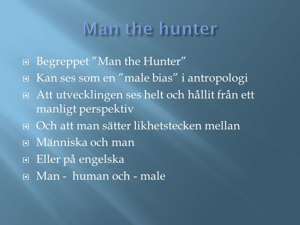 Man the hunter Begreppet Man the Hunter