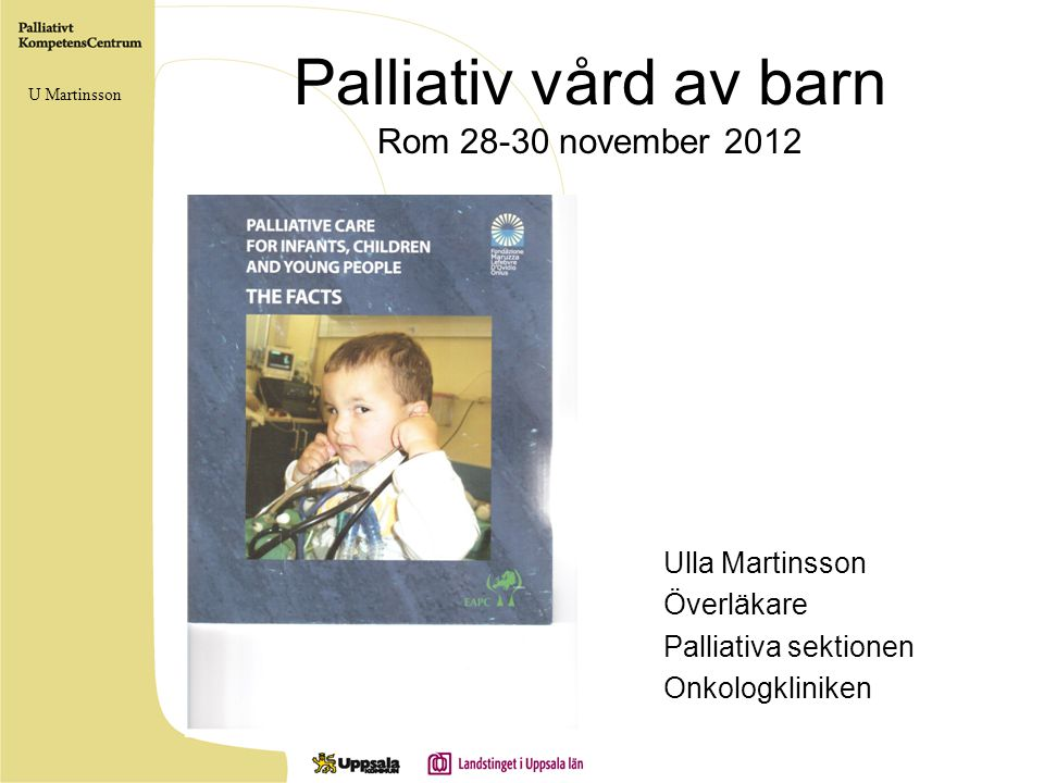 Palliativ vård av barn Rom november 2012