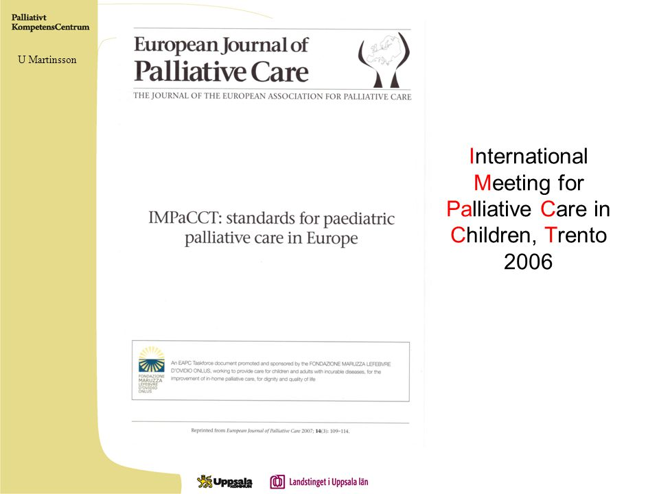 International Meeting for Palliative Care in Children, Trento 2006