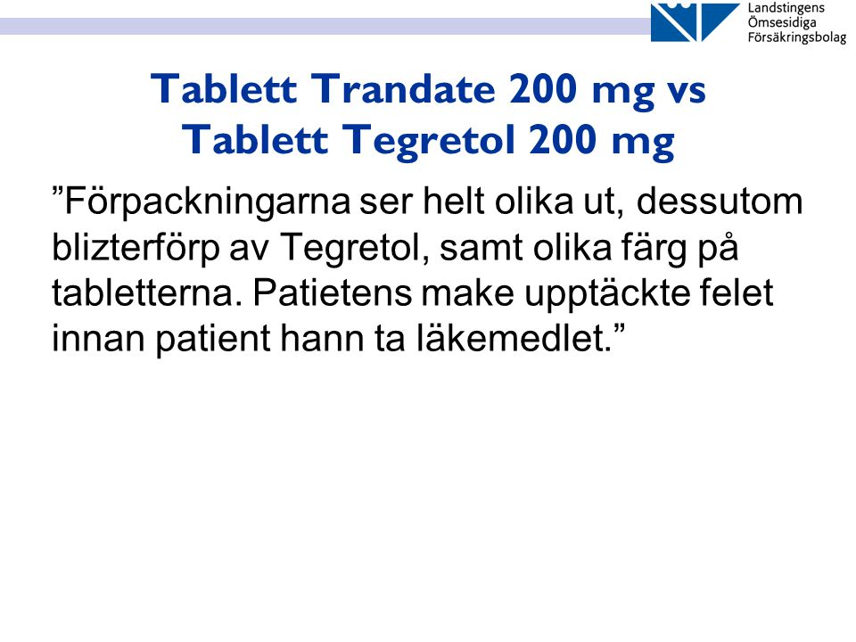 Tablett Trandate 200 mg vs Tablett Tegretol 200 mg